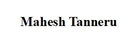 Mahesh Tanneru